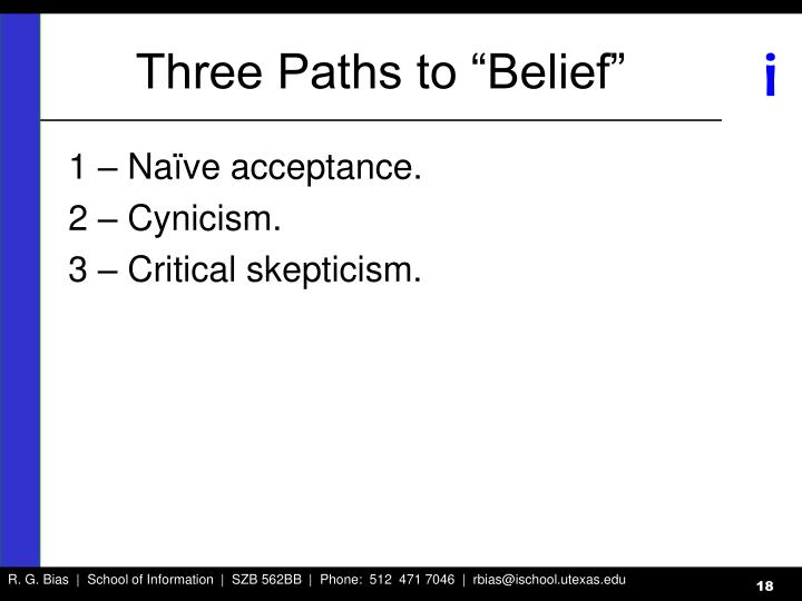 """Three Paths to """"Belief"""""""