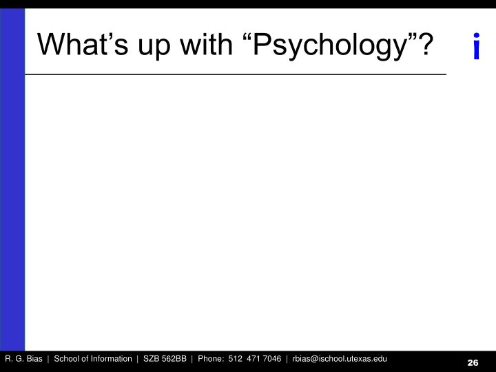 """What's up with """"Psychology""""?"""