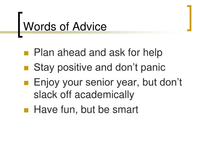Words of Advice