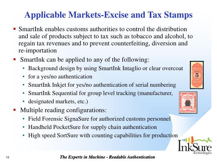 Applicable Markets-Excise and Tax Stamps