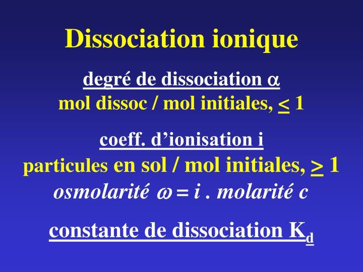 Dissociation ionique