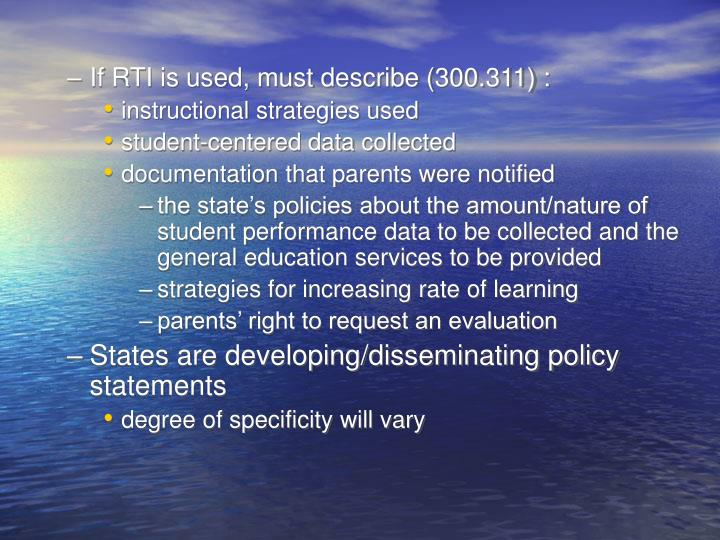If RTI is used, must describe (300.311) :