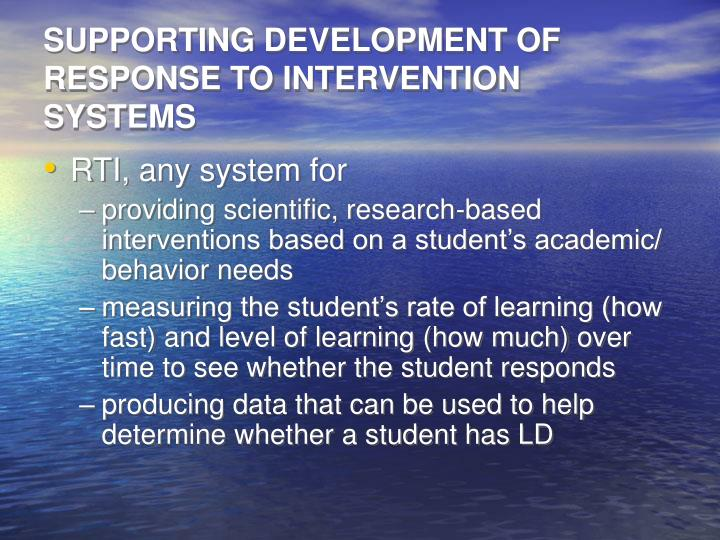 SUPPORTING DEVELOPMENT OF RESPONSE TO INTERVENTION SYSTEMS