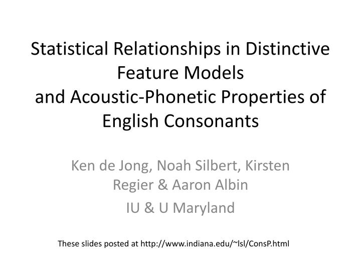 Statistical Relationships in Distinctive Feature Models