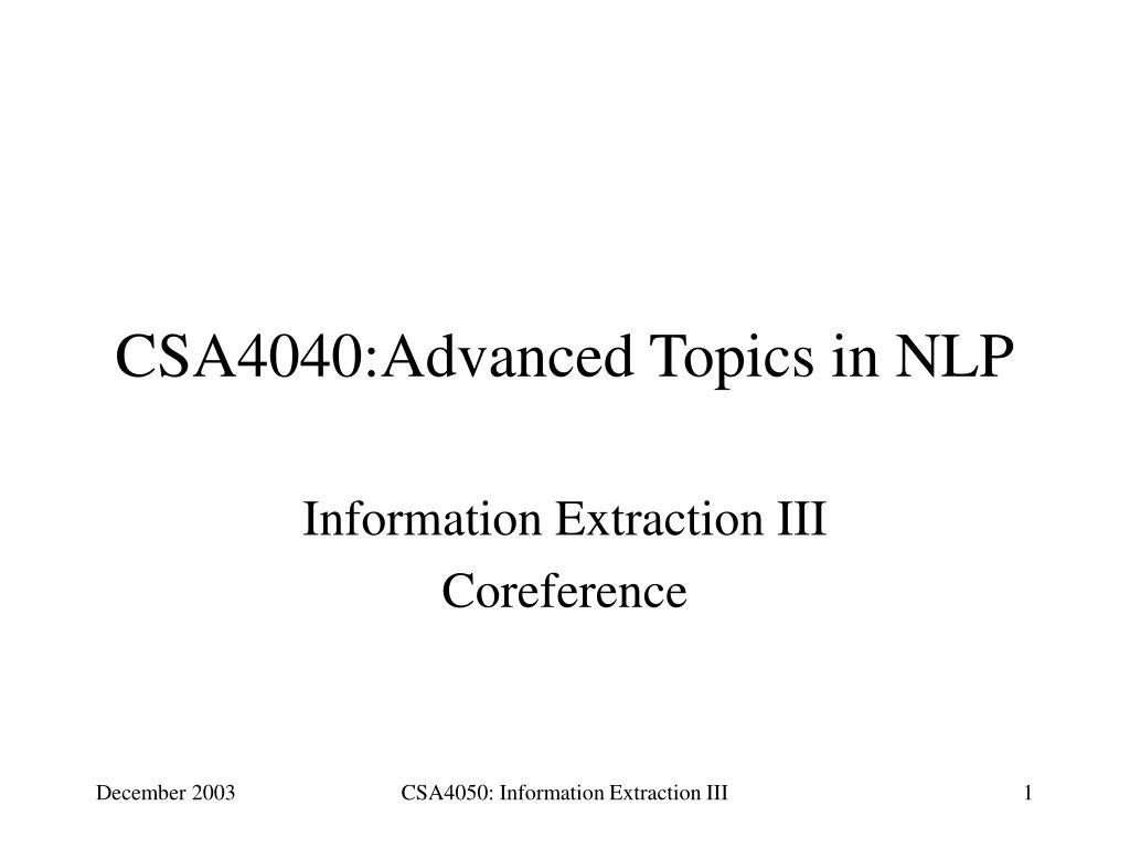 PPT - CSA4040:Advanced Topics in NLP PowerPoint Presentation