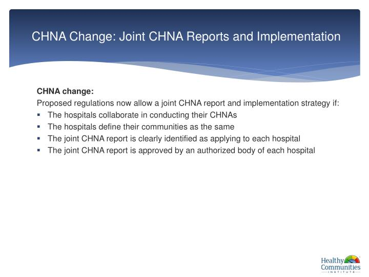 CHNA Change: Joint CHNA Reports and Implementation