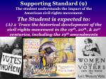 supporting standard 9 the student understands the impact of the american civil rights movement2