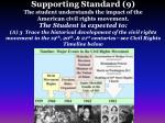 supporting standard 9 the student understands the impact of the american civil rights movement3
