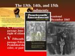 the 13th 14th and 15th amendments