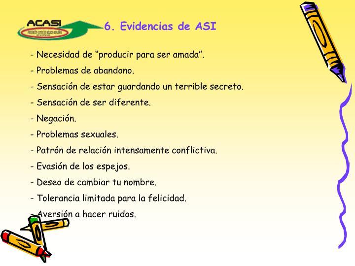 6. Evidencias de ASI