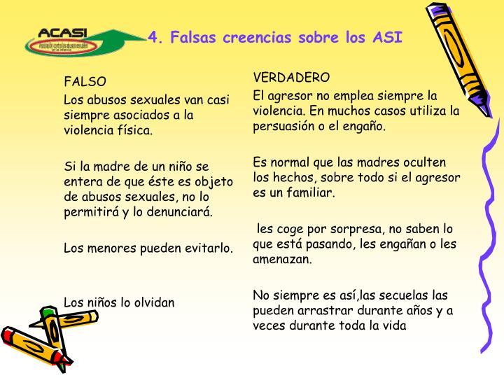 4. Falsas creencias sobre los ASI