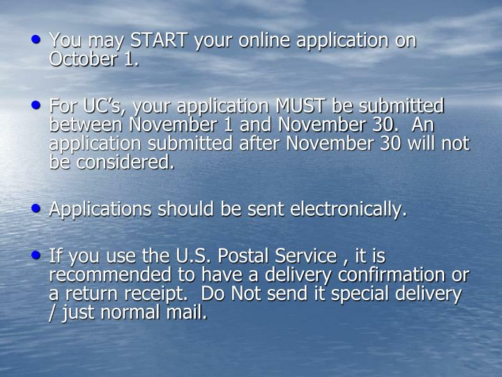 You may START your online application on October 1.