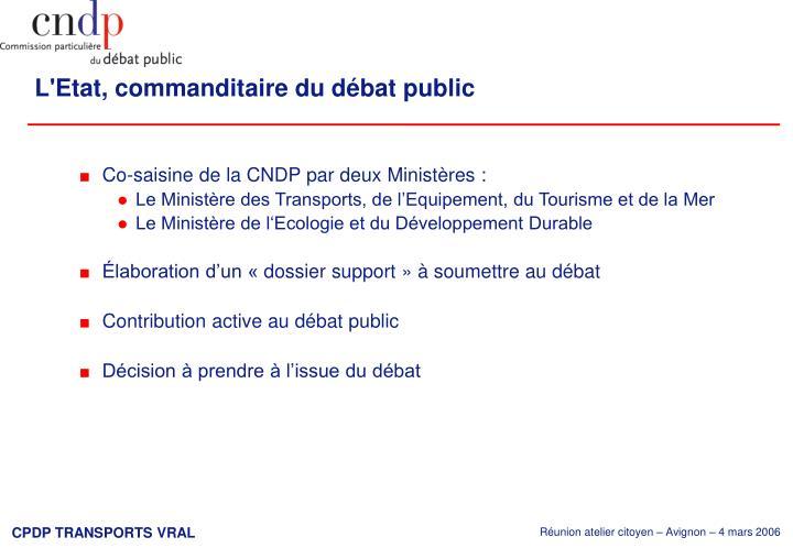 L'Etat, commanditaire du débat public