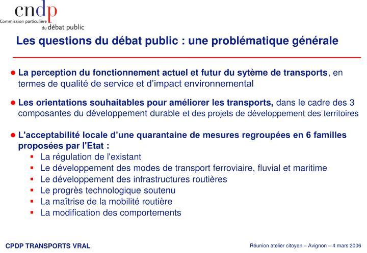 Les questions du débat public : une problématique générale