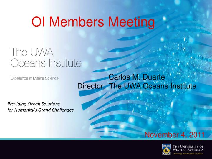 PPT Carlos M Duarte Director The UWA Oceans Institute PowerPoint