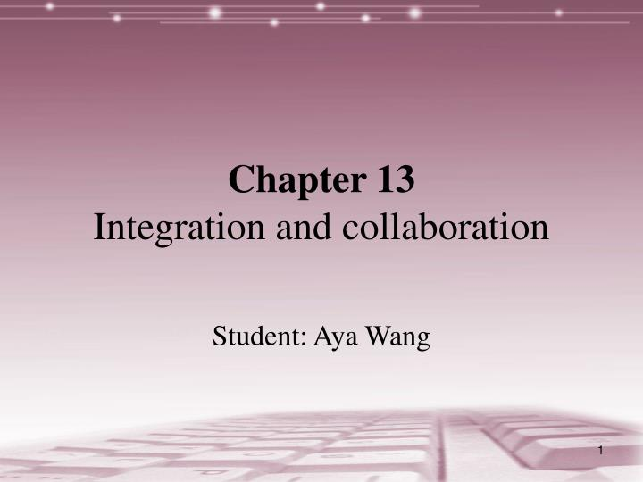 chapter 13 integration and collaboration n.