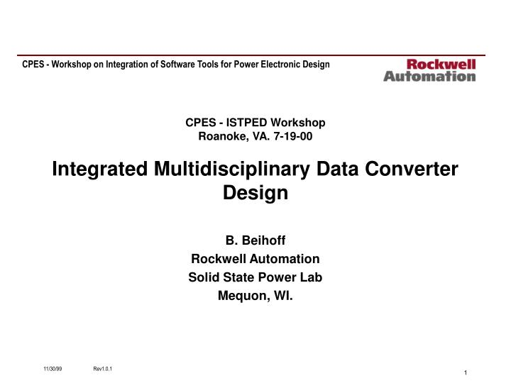 cpes istped workshop roanoke va 7 19 00 integrated multidisciplinary data converter design n.