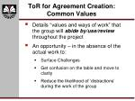 tor for agreement creation common values