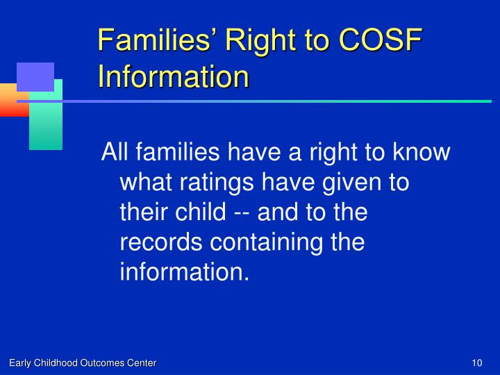 Families' Right to COSF Information