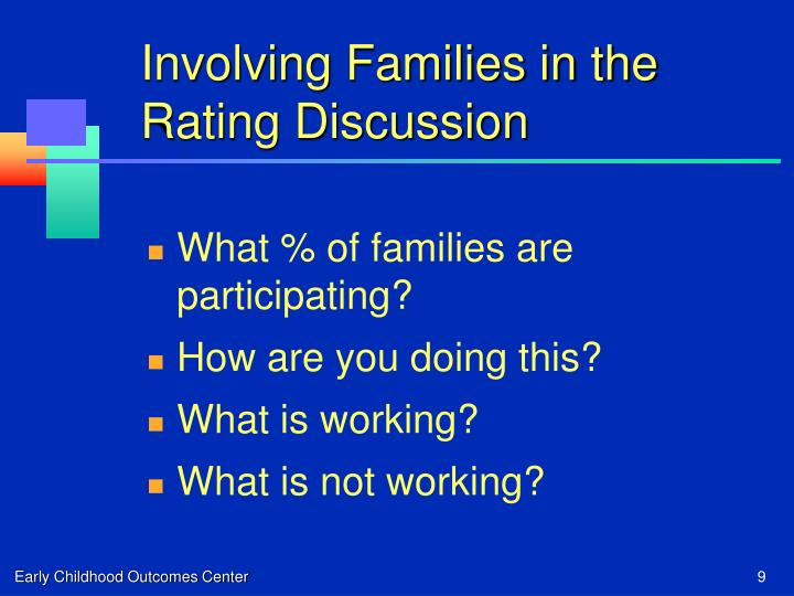 Involving Families in the Rating Discussion
