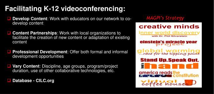 Facilitating K-12 videoconferencing: