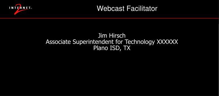 Webcast facilitator