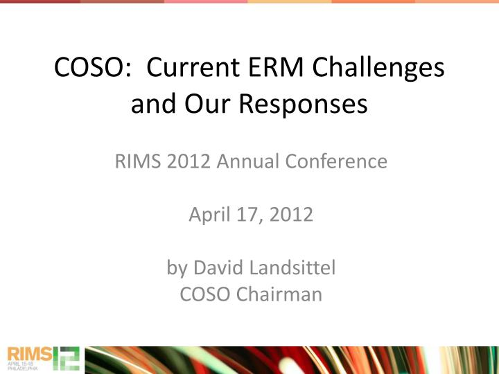 coso current erm challenges and our responses n.