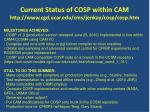 current status of cosp within cam http www cgd ucar edu cms jenkay cosp cosp htm
