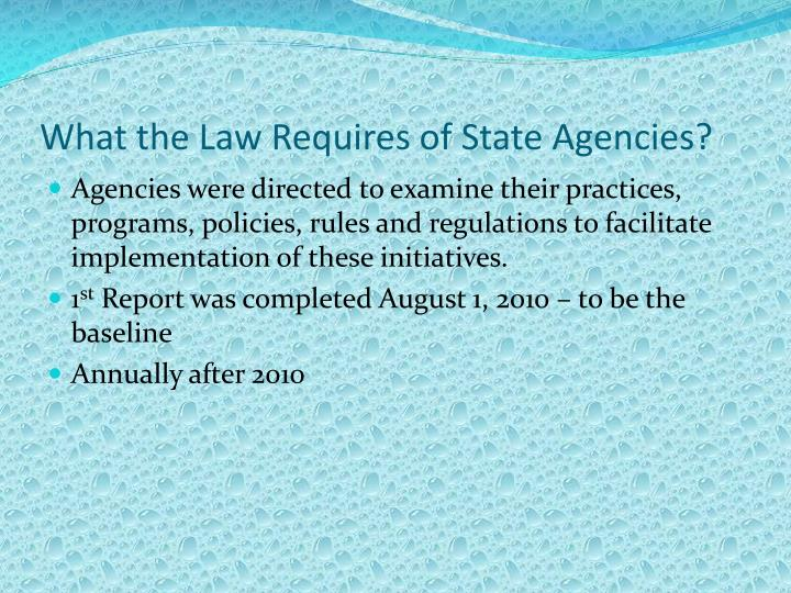 What the Law Requires of State Agencies?