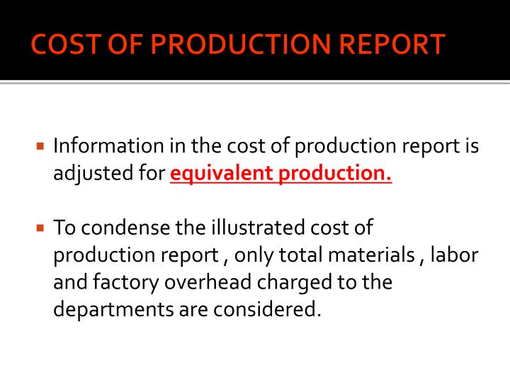 COST OF PRODUCTION REPORT