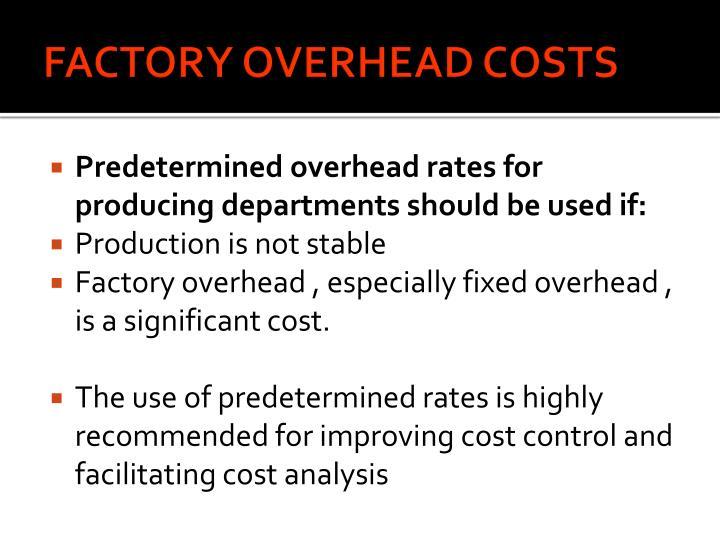 FACTORY OVERHEAD COSTS