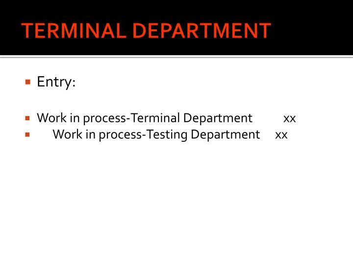 TERMINAL DEPARTMENT