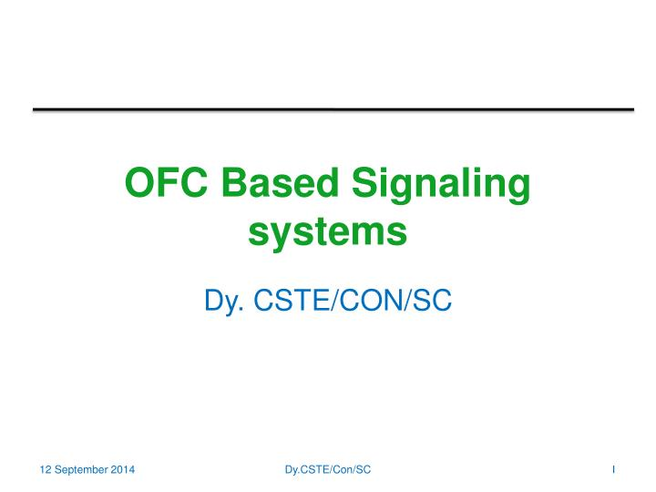 ofc based signaling systems n.