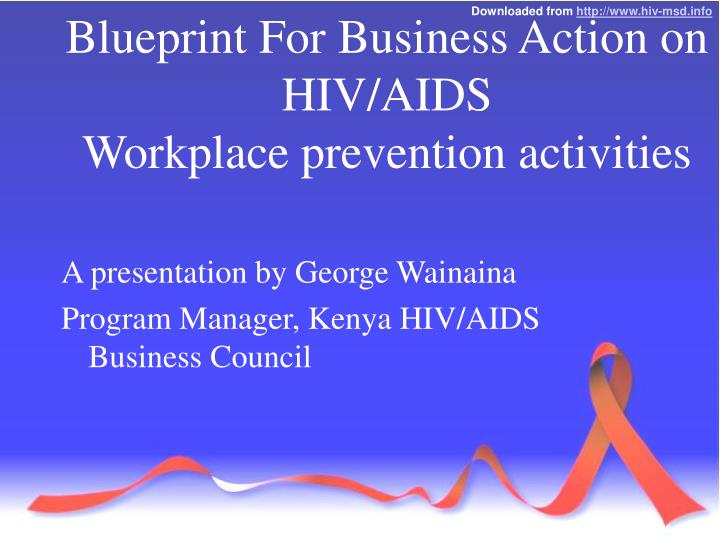 Ppt blueprint for business action on hivaids workplace prevention blueprint for business action on hivaidsworkplace prevention activities malvernweather Images