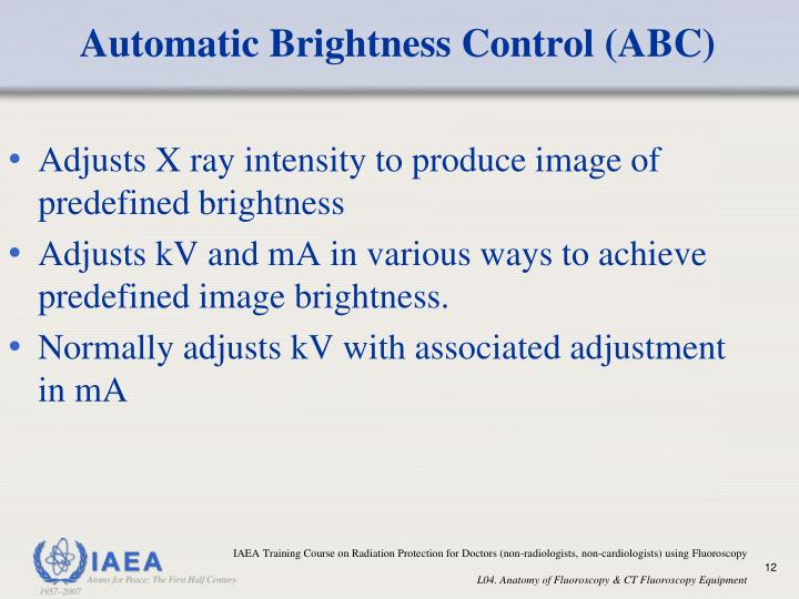 Automatic Brightness Control (ABC)