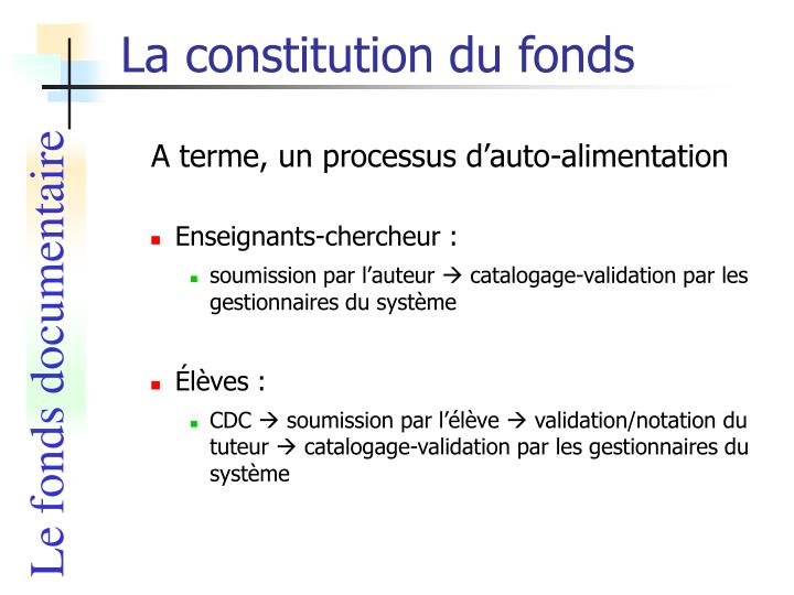 La constitution du fonds