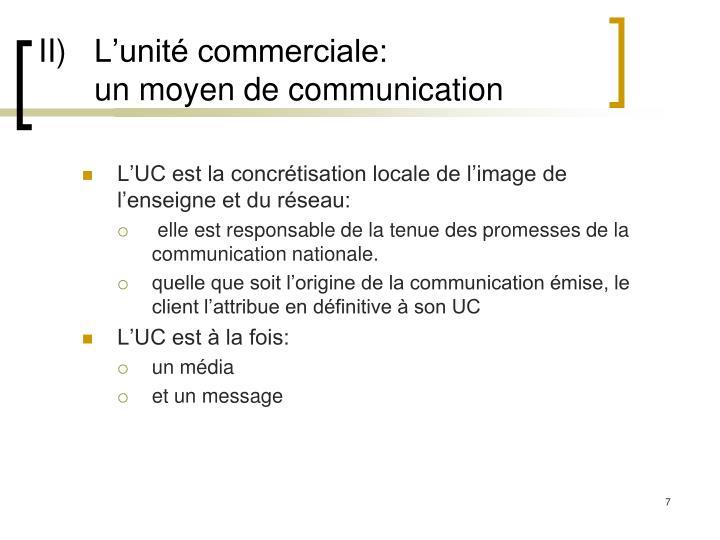 II)L'unité commerciale: