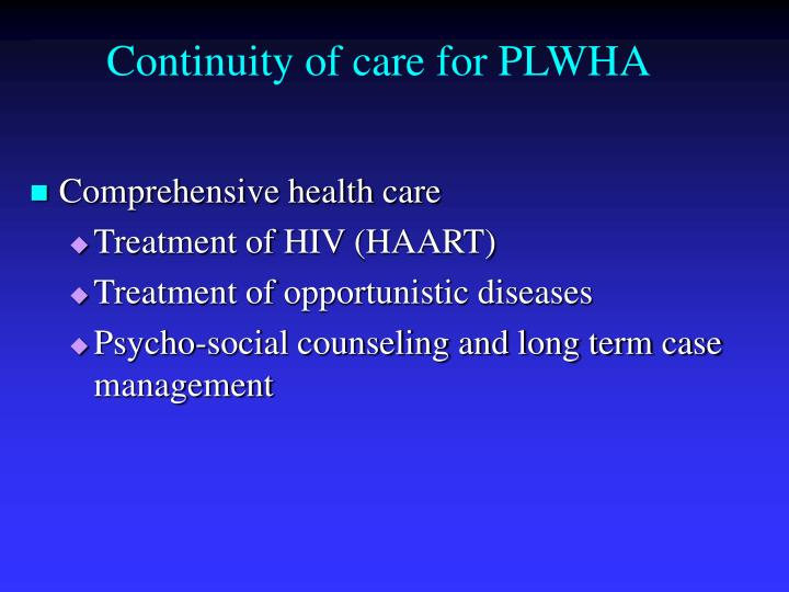 Continuity of care for PLWHA
