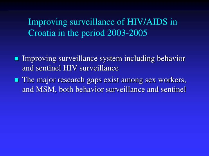 Improving surveillance of HIV/AIDS in Croatia