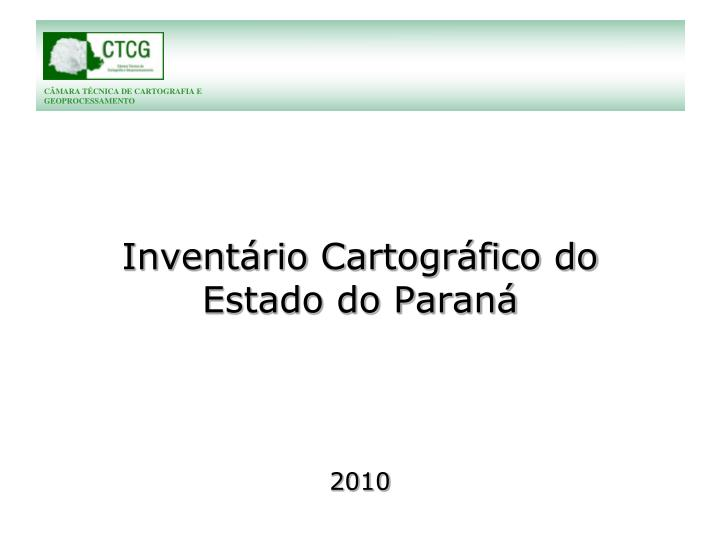 Invent rio cartogr fico do estado do paran