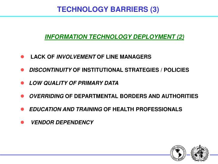 TECHNOLOGY BARRIERS (3)