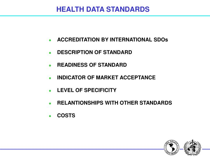 HEALTH DATA STANDARDS