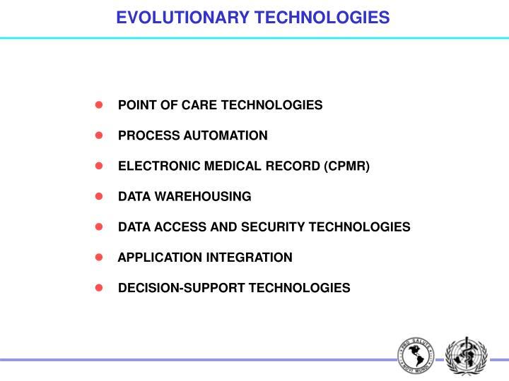 EVOLUTIONARY TECHNOLOGIES