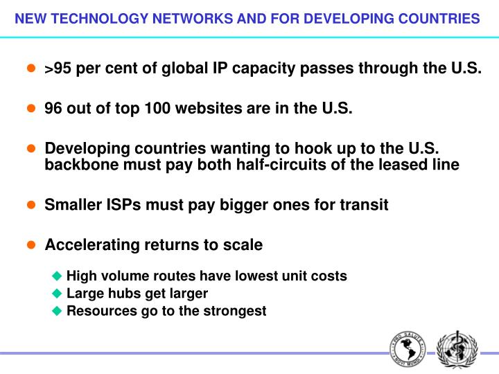 NEW TECHNOLOGY NETWORKS AND FOR DEVELOPING COUNTRIES