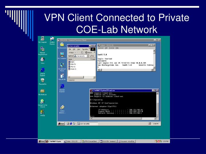 VPN Client Connected to Private COE-Lab Network