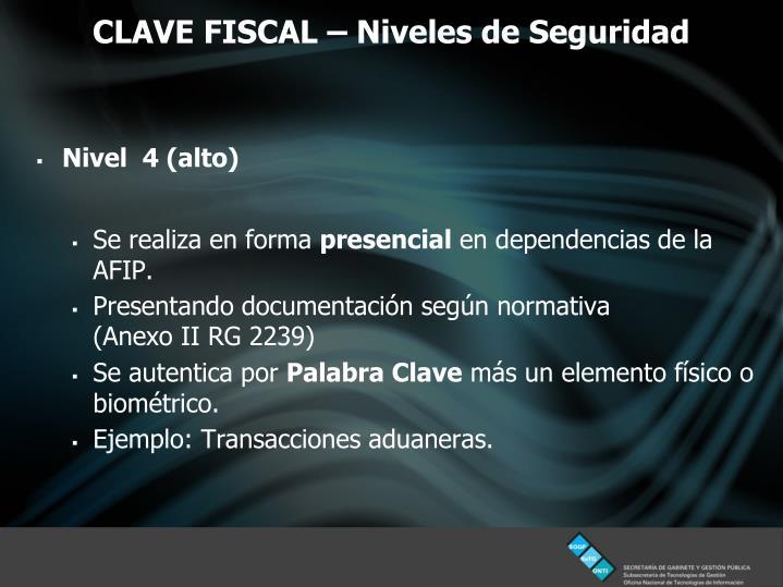 CLAVE FISCAL – Niveles de Seguridad
