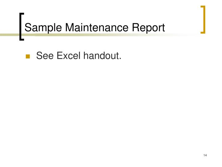 Sample Maintenance Report