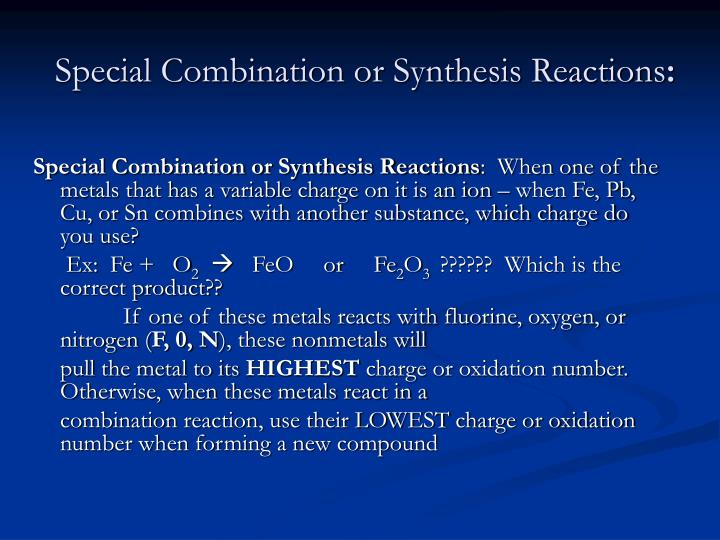 Special Combination or Synthesis Reactions