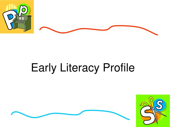Early Literacy Profile