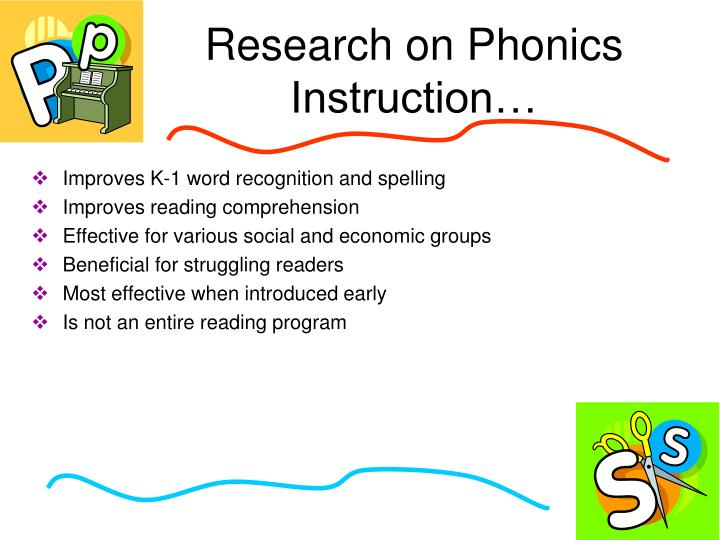 Research on Phonics Instruction…